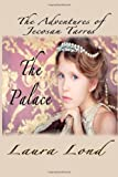 The Palace: The Adventures of Jecosan Tarres