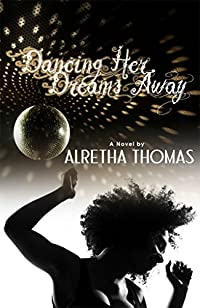 Dancing Her Dreams Away by Alretha Thomas ebook deal