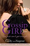 Gossip Girl The Carlyles: You Just Can't Get Enough (Gossip Girl the Carlyles 2)