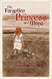 The Forgotten Princess of Mona: Book One of The Dragon's Treasure
