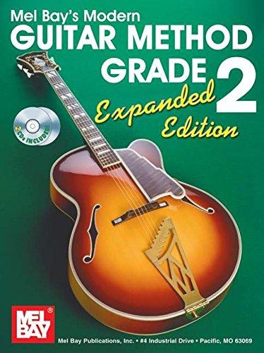Mel Bay Modern Guitar Method Grade 2, Expanded Edition