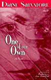 img - for One of Our Own by Diane Salvatore (1999-09-06) book / textbook / text book