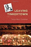 Leaving Tinkertown, Tanya Ward Goodman, 0826353665