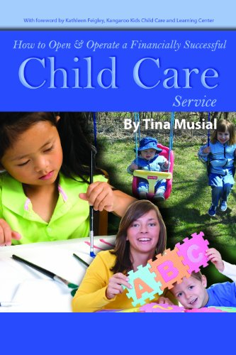 Successful Care - How to Open & Operate a Financially Successful Child Care Service: With Companion CD-ROM