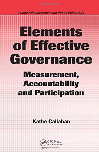 Elements of Effective Governance: Measurement, Accountability and Participation (Public Administration and Public Policy