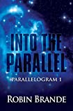 Into the Parallel (Parallelogram Book 1)