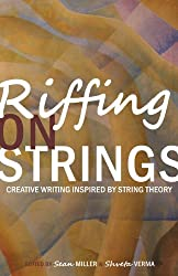 Riffing on Strings: Creative Writing Inspired by String Theory