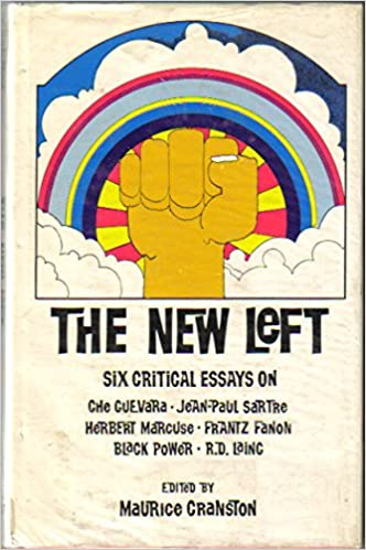 the new left six critical essays on che guevara jean paul sartre  the new left six critical essays on che guevara jean paul sartre herbert marcuse frantz fanon black power r d laing various contributors