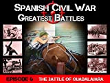 The battle of Guadalajara