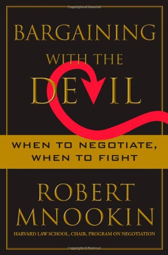 Download Bargaining with the Devil: When to Negotiate, When to Fight pdf epub