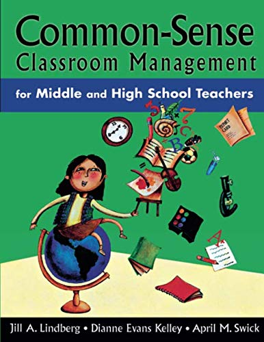 Common-Sense Classroom Management for Middle and High School Teachers (NULL)