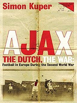 ajax the dutch the war pdf