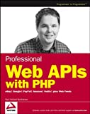 Professional Web APIs with PHP, Paul Michael Reinheimer, 0764589547