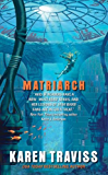 Matriarch (The Wess'har Wars Book 4)