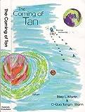 The Coming of Tan, O-Qua T. Martin Riley L.; Wann, 0964574500