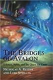The Bridges of Avalon, Nicholas Reiter and Lori Schillig, 0595369960
