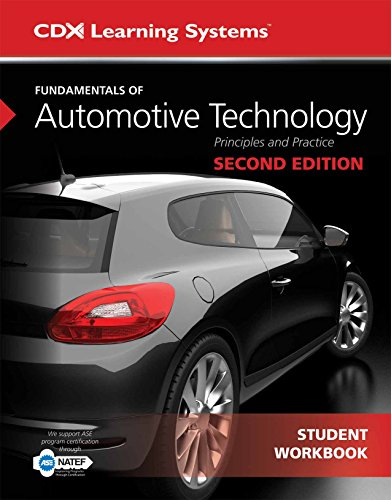 Fundamentals of Automotive Technology Student Workbook (Cdx Learning Systems)