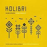 Kolibri Reminisces by Kolibri (2010-04-13)