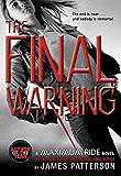 The Final Warning (Maximum Ride, Book 4): A Maximum Ride Novel