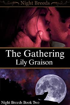 The Gathering (Night Breeds Series Book 2) (English Edition) por [Graison, Lily]