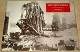 The Forth Bridge : A Picture History, Mackay, Sheila, 0948473134