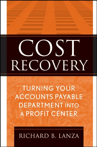 Cost Recovery: Turning Your Accounts Payable Department into a Profit Center Pdf