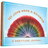 101 Joys Make a Rainbow: A Gratitude Journal