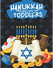 Hanukkah Coloring Book for Toddlers: The Perfect Jewish Chanukah Gift For Kids of All Ages - Jewish Holiday Books.