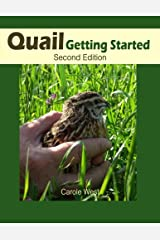 Quail Getting Started Second Edition Paperback