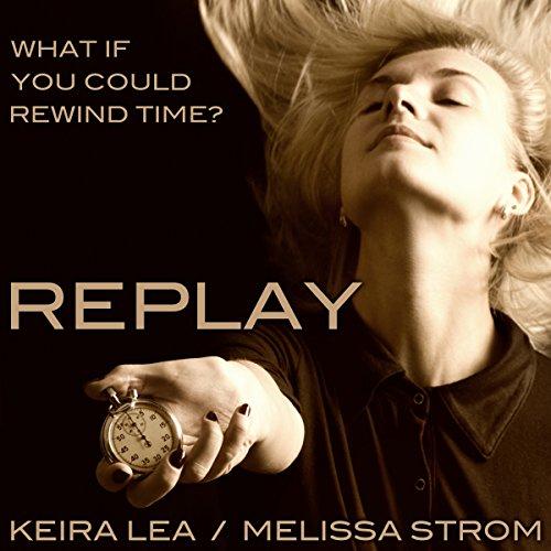 Replay - Keira Ca