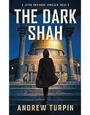 The Dark Shah: A Jayne Robinson Thriller: Book 2