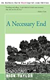 A Necessary End, Nick Taylor, 0595167063