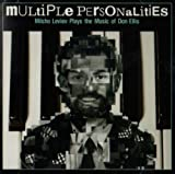 Multiple Personalities: Milcho Leviev Plays the Music of Don Ellis by Milcho Leviev (2006-09-19)