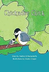 Chickadee Chick (The Bennett Farm Series Book 1)