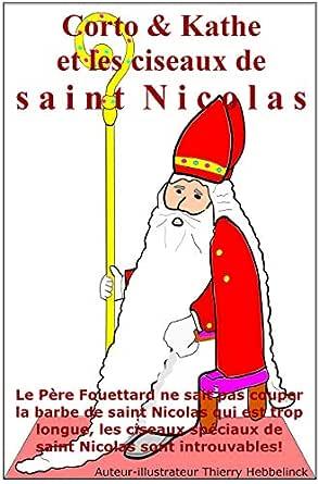 Corto Kathe Et Les Ciseaux De Saint Nicolas Le Pere Fouettard Ne Sait Pas Couper La Barbe De Saint Nicolas Qui Est Trop Longue Les Ciseaux Speciaux Serie Corto