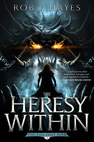 Amazon the heresy within the ties that bind book 1 ebook the heresy within the ties that bind book 1 by hayes rob fandeluxe Document