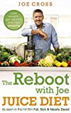 img - for The Reboot with Joe Juice Diet - Lose weight, get healthy and feel amazing: As seen in the hit film 'Fat, Sick & Nearly Dead' by Joe Cross (1-Jan-2015) Paperback book / textbook / text book