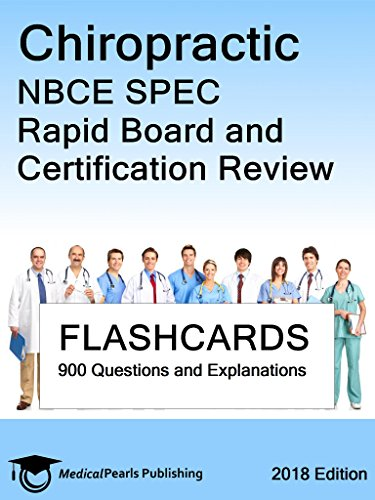 Chiropractic NBCE SPEC: Rapid Board and Certification Review
