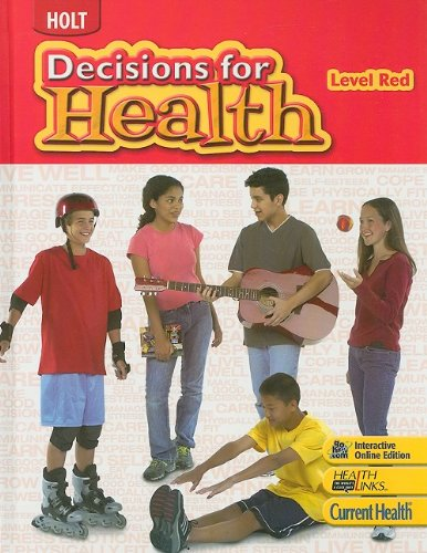 Holt Decisions for Health, Level Red, Student Edition