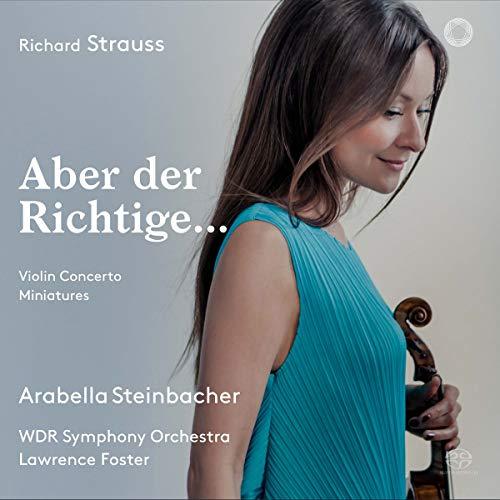Strauss: Aber der Richtige - Violin Concerto & Miniatures