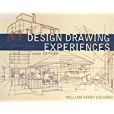 Design Drawing Experiences 2000 Edition