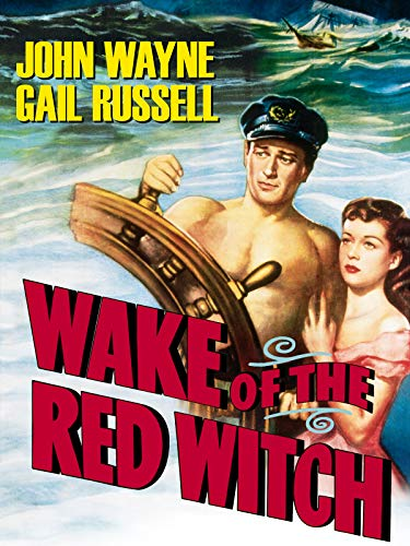 Wake Of The Red Witch (John Wayne Wake Of The Red Witch)