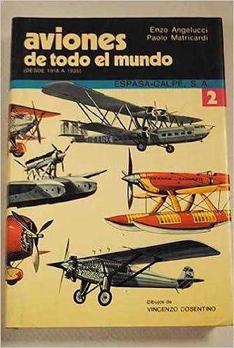 Aviones De Todo El Mundo, 2 / Airplanes of the World, 2: