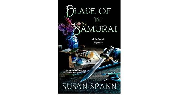 Blade of the Samurai (Shinobi Mystery): Amazon.es: Susan ...