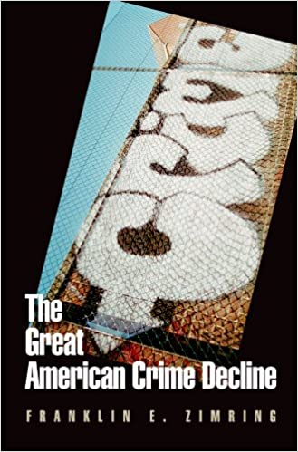 image for The Great American Crime Decline (Studies in Crime and Public Policy)