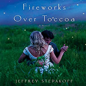 Fireworks over Toccoa Audiobook