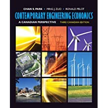 Contemporary Engineering Economics: A Canadian Perspective, Third Canadian Edition (3rd Edition)