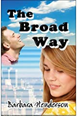 The Broad Way Paperback