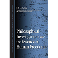 Philosophical Investigations into the Essence of Human Freedom (SUNY series in Contemporary Continental Philosophy)