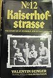 Number Twelve Kaiserhofstrasse, Valentin Senger, 0525138161